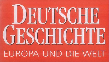 Zeitschrift: DEUTSCHE GESCHICHTE